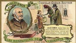CHOCOLAT GUERIN BOUTRON    LES BIENFAITEURS DE L'HUMANITE  JULES SIMON    RV - Guérin-Boutron