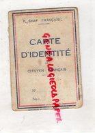 19- CONCEZE-CORREZE-CARTE IDENTITE -LEONTINE CHAUFFAILLE -ETAT FRANCAIS RAYE- 1943 - Documents Historiques