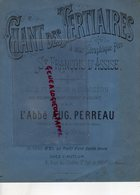58- NEVERS- RARE CHANT DES TERTIAIRES A SAINT FRANCOIS D' ASSISE- ABBE AUG. PERREAU-ORGANISTE CATHEDRALE-ORGUE - Partitions Musicales Anciennes