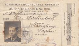 DOKUMENT AUFNAHMEKARTE Der TECHN.HOCHSCHULE MÜNCHEN, Stempel 1924,1925,1926 - Historische Dokumente