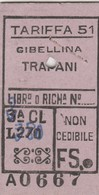 Biglietto Treno - Gibellina Trapani - Railway