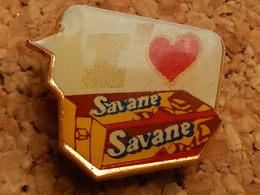 Pin's - SAVANE -  J'AIME - Food