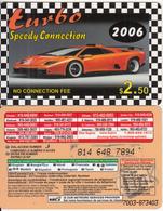 CANADA - Car, Turbo 2006, MCI Prepaid Card $2.50(416-848-6890, Orange Reverse), Used - Canada