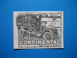 (1912) PNEUS CONTINENTAL (La Roulotte Grégoire 1ère Du Classement Général Dans Le Rallye St-Sébastien) - Unclassified