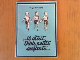 Ils étaient Trois Petits Enfants.Rutger Simoens.Capitalisme,bolchevisme,nazisme. - Books, Magazines, Comics