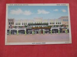 New Seminole Hotel - Florida > Miami  Ref 2932 - Miami