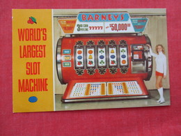 World's Largest Slot Machine Barney's Casino  Lake Tahoe Nevada   ==ref 2932 - United States