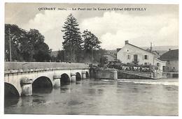QUINGEY - Le Pont Sur La Loue Et L'hôtel DEFEUILLY - France