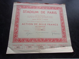 STADIUM DE PARIS (1000 Francs) Seulement 250 Exemplaires - Actions & Titres