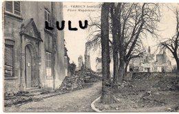 DEPT 55 : Verdun Bombardé Place Magdeleine - Verdun