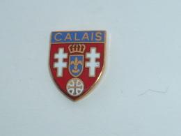 Pin's BLASON DE CALAIS - Cities