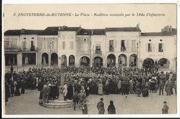 33. SAUVETERRE DE GUYENNE - LA PLACE -AUDITION MUSICALE PAR LE 144e  D'INFANTERIE - France