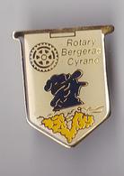 PIN'S  THEME ASSOCIATION  LE ROTARY CLUB DE BERGERAC  CYRANO - Associations