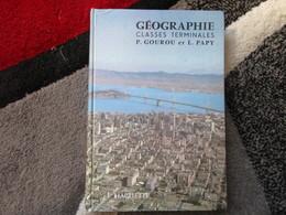 """Cours De Géographie """"Classes De Terminales"""" (P. Gourou Et L. Papy) éditions Hachette De 1963 - Books, Magazines, Comics"""