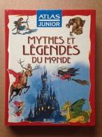 Livre Jeunesse - Mythes Et Légendes Du Monde (2002) - Contes