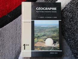 """Géographie """"Classe De 1ère"""" France Et Pays D'expression Française (A. Labaste...) éditions Armand Colin De 1970 - Books, Magazines, Comics"""