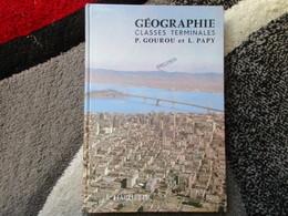 """Géographie, Classes Terminales """"Spécimen"""" (P. Gourou Et L. Papy) éditions Hachette De 1971 - Books, Magazines, Comics"""