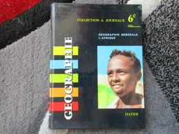 Géographie Générale, L'Afrique, 6e  (B. Pasdeloup) éditions Hatier De 1964 - Books, Magazines, Comics