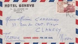 Lettre Mexique Mexico Pour Clamecy Nièvre Par Avion Hotel Genève Correo Aero - Mexique