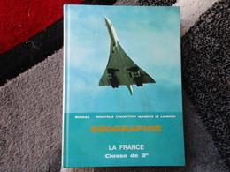 """Géographie """"La France"""" / Classes De 3e  (Bethemont, Dupasquier, Laferrère, Soletchnik) éditions Bordas De 1970 - Books, Magazines, Comics"""