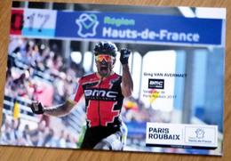 Carte Postale Paris-Roubaix 2018 Vainqueur 2017 Greg VAN AVERMAET - Cycling
