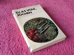 Hans Georg Noack  Tu As Volé Jochen   (1974) - Books, Magazines, Comics