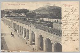 Bologna 1901 - Santuario Di S. Luca E Portico - Animata, Viaggiata. FP - Bologna
