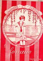 La Femme D'aujourd'hui - Suisse Romande - Revue Bimensuelle Féminine No 33 - 15 Mai 1927 - Lausanne - 20 Pages-Mode - Books, Magazines, Comics