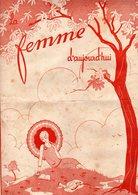 La Femme D'aujourd'hui - Suisse Romande - Revue Bimensuelle Féminine No 34 - 1er Juin 1927 - Lausanne - 24 Pages-Mode - Books, Magazines, Comics