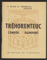 D 56 - TREHORENTEUC - COMPER - PAIMPONT - Le Recteur - Les Éditions Du Ploérmelais - Religion