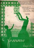 La Femme D'aujourd'hui - Suisse Romande - Revue Bimensuelle Féminine No 30 - 1er Avril 1927 - Lausanne - 20 Pages-Mode - Books, Magazines, Comics