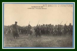 CPA Lunéville Prisonniers Allemands Guerre De 1914 écrite 1914 147é Brigade D' Infanterie TB - Luneville
