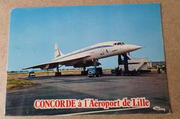 LILLE - LESQUIN - Concorde à L'aéroport De Lille - Aviation, Transport  ( 59 Nord ) - Aérodromes