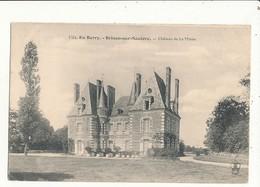 18 BRINON SUR SAULDRE CHATEAU DE LA MINEE CPA BON ETAT - Brinon-sur-Sauldre