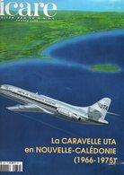 ICARE, Avion CARAVELLE UTA En NOUVELLE-CALEDONIE, (1966-1975), 124 Pages, Aviation - AeroAirplanes