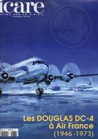 ICARE, Avion DOUGLAS DC-4 AIR-FRANCE,  152 Pages, (1946-1973), Aviation, Aéronautique - AeroAirplanes