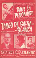 Dans La Pénombre & Tango De Bahia-Blanca (Primo Corchia, René Mélé, Ray Mon Dia, R. Balangero) - Musique & Instruments