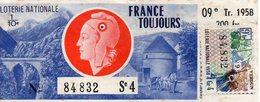 """FRANCE TOUJOURS ) Loterie Nationale 1958  -avec Timbre """"VERDUN"""" Belle Marianne Bon état 11x4,5 Piganiol - Billetes De Lotería"""