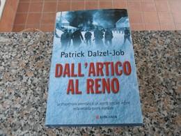 Dall'Artico Al Reno - Patrick Dalzel - Job - Books, Magazines, Comics