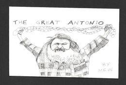 SPORTS - LE GRAND ANTONIO LUTTEUR ET HOMME FORT - DESSIN DE MEW DU GRAND ANTONIO - SPECTACLES DE TOUR DE FORCE - Lutte