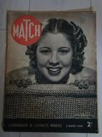 Revue MATCH 2 Mars 1939 - Hitler A Voulu Voir Danser Cette Femme - Libri, Riviste, Fumetti