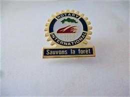 PINS ROTARY INTERNATIONAL DISTRICT 1730 SAUVONS LA FORÊT / 33NAT - Associations