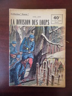 Collection Patrie : La Division Des Loups - Guerra 1914-18