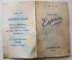 PETIT CALENDRIER 1956 PARFUMS ESPACE CHERAMY PARIS OFFERT PAR BOURSIER MARCEL COIFFEUR PARFUMERIE TOURS - Calendriers