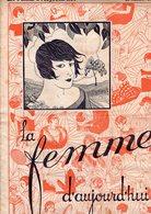 La Femme D'aujourd'hui - Suisse Romande - Revue Bimensuelle Féminine No 9 - 1er Janvier 1926 - Lausanne - 16 Pages-Mode - Books, Magazines, Comics