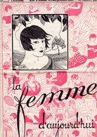 La Femme D'aujourd'hui - Suisse Romande - Revue Bimensuelle Féminine No 11 - 1er Mars 1926 - Lausanne - 16 Pages-Mode - Books, Magazines, Comics