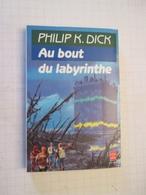 LIVPOCH : Science Fiction SF Anticipation LIVRE DE POCHE N°7085 : AU BOUT DU LABYRINTHE Par P K DICK - Livre De Poche