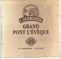 BOITE DE FROMAGE Compléte , Bois , 21 X21x 3.5 , Grand Pont L'Eveque, E. Graindorge, 14 , Livarot Frais Fr 4.95 E - Fromage