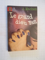LIVPOCH : Science Fiction SF Anticipation LIVRE DE POCHE N°7006 : LE GRAND DIEU PAN Pan Cucul Par A MACHEN à Laver - Livre De Poche