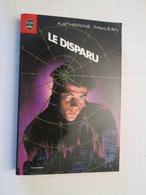 LIVPOCH : Science Fiction SF Anticipation LIVRE DE POCHE N°7061 : LE DISPARU Par KATHERINE Mc LEAN - Livre De Poche